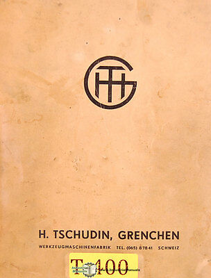 Tschudin, Grenchen HTG-400, Cylindrical grinding Operations Manual 1967