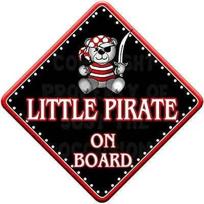 LITTLE PIRATE Baby on Board Car Window Sign. Huge Saving