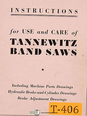 Tannewitz Gine, GN Band Saw Instructions and Parts Manual 1979