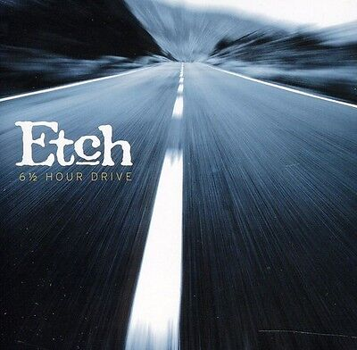Etch - 6 1/2 Hour Drive [New CD]