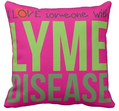 I Love Someone with Lyme Disease Cushion