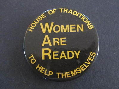 WAR Women are Ready Womens Political Badge