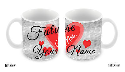 Personalized Wife the Future Mrs. 11oz Ceramic Coffee Mug