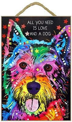 Westie Sign – All You Need is Love & a Dog 7 x 10.5
