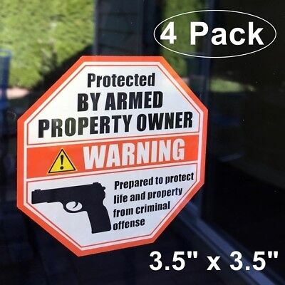 6 Pack PROTECTED BY ARMED PROPERTY OWNER Gun Handgun Warning Vinyl Sticker Decal