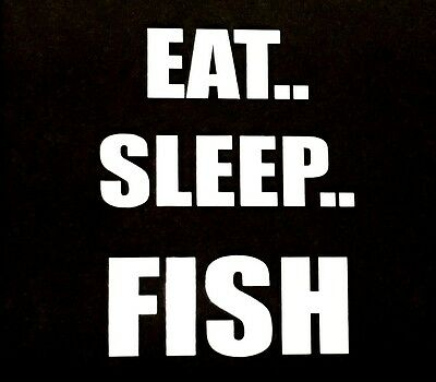 af76a69f30 Eat Sleep Fish Decal Sticker Truck Car Suv Ford Chevy Dodge Vw Jdm Honda  Mazda