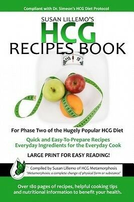Hcg Recipes Book: For Phase Two of the Hugely Popular Hcg Diet by Susan Lillemo.