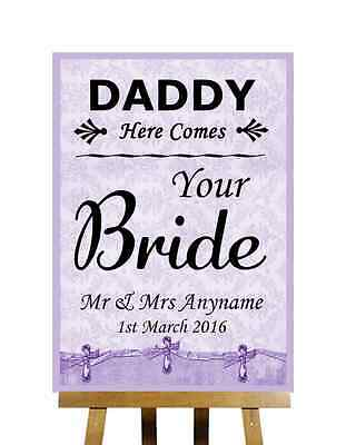 Lilac Shabby Chic Daddy Here Comes Your Bride Personalised Wedding Sign