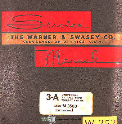Warner & Swasey 2A 3A 4A, Turret Lathe Operations and Parts 187 page Manual 1965