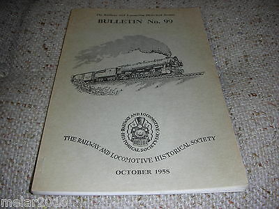 The Railway & Locomotive Historical Society Inc. Bulletin # 99 Oct 1958