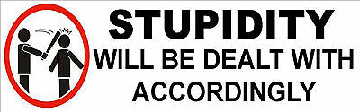 Stupid People will Be Dealt With , S-108