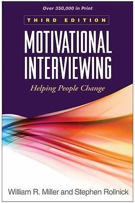 Motivational Interviewing: Helping People Change - Third Edition (HARDBACK)