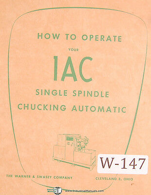 Warner & Swasey 1AC and 2AC Automatic, Service and Parts Manual 1954