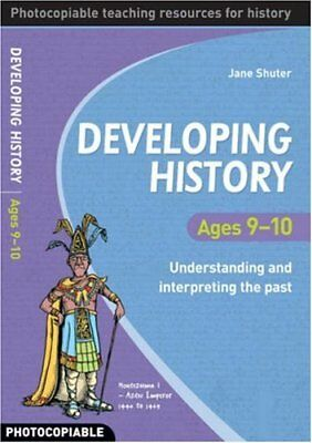 Developing History Ages 9-10 (photocopiable)