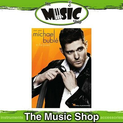 New Michael Bublé 'To Be Loved' Piano & Vocal Music Book