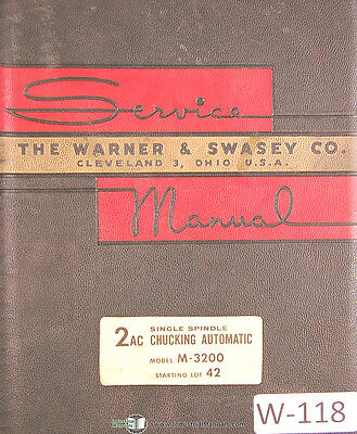 Warner & Swasey 2AC, M-3200 Start lot 42, Service Manual