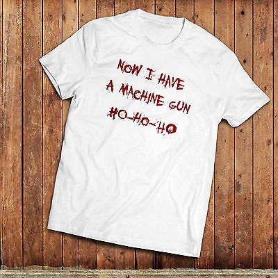 Die Hard movie inspired T-Shirt, Now I got a Machine gun Ho, Ho, Ho