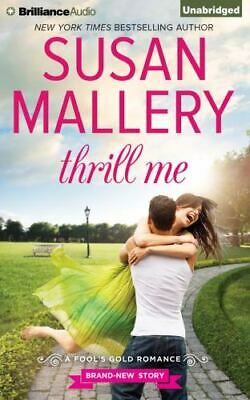 THRILL ME unabridged audio book on CD by SUSAN MALLERY