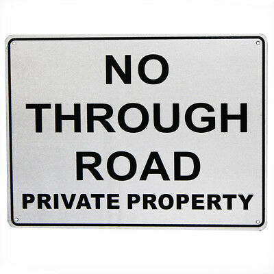 WARNING NOTICE NO THROUGH ROAD PROVATE PROPERTY  225x300mm Metal  SIGN16003013