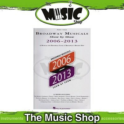 New Broadway Musicals Show by Show 2006-2013 Music Book for Piano & Vocal