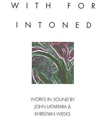 With For Intoned - Latartara & Weeks (CD Used Very Good)