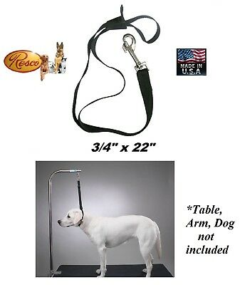 LARGE RESCO Nylon DOG Grooming Table Arm Bath Adjustable RESTRAINT NOOSE Loop