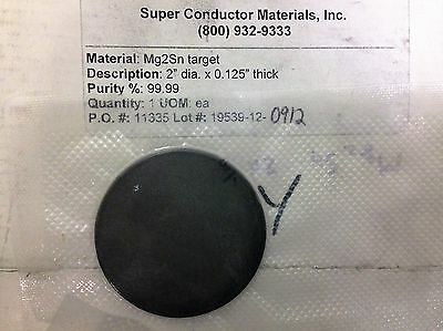 "Magnesium Tin Sputter Target, 2"" x 3mm, by SCM"