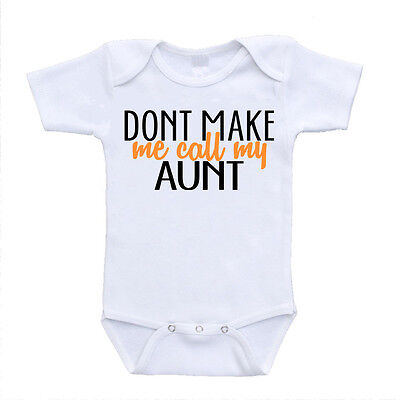 Don't Make Me Call My Aunt I Love Auntie Baby Clothes Onesies Baby Clothing
