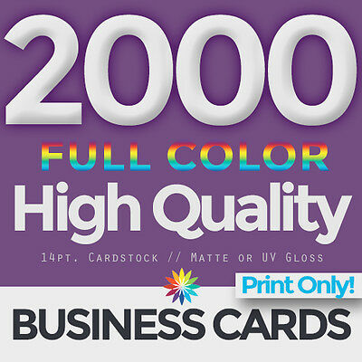 2000 Full Color Business Cards Both Sides PRINT ONLY & FREE SHIPPING