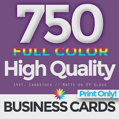 750 Full Color Business Cards Both Sides PRINT ONLY & FREE SHIPPING