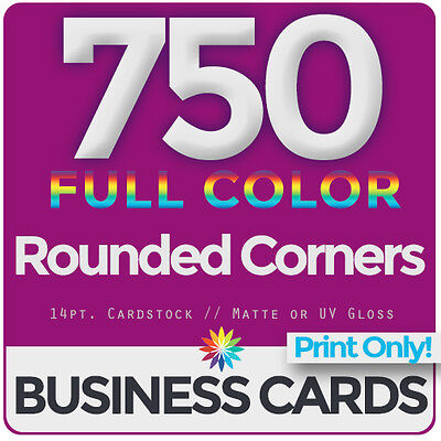 750 Full Color Business Cards Both Sides, ROUNDED- PRINT ONLY & FREE SHIPPING