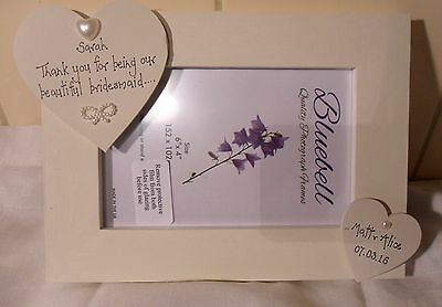 """Bridesmaid/Maid of Honour/Flower girl  photo frame personalised 6 x 4"""""""