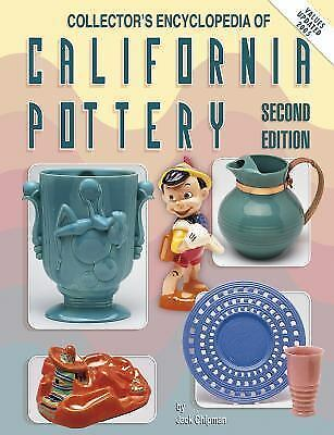 Collector's Encyclopedia of California Pottery 2nd Edition