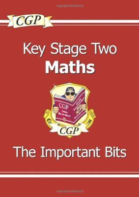 KS2 Maths Important Bits: The Important Bits (Study Books) by CGP Books