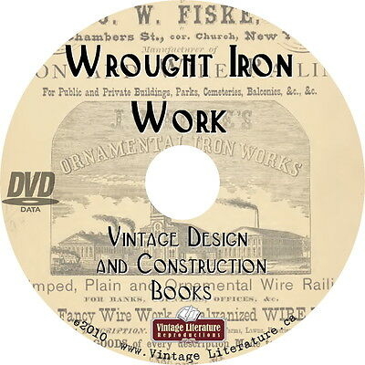 Wrought Iron Work { Metal Fence Furniture Lamps Design & Construction }  on DVD