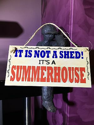 Funny Its Not A Shed Its A Summer House Outdoor Hanging Plaque Gift Garden Sign