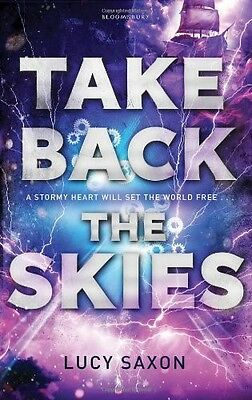 Take Back the Skies Saxon, Lucy New Book
