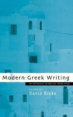 Modern Greek Writing: An Anthology in English Translation - New Book