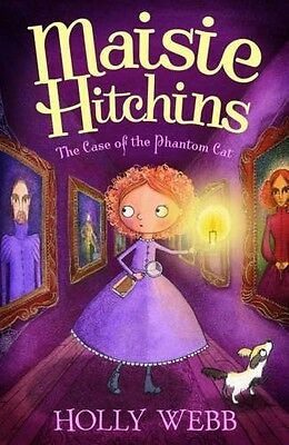 The Case of the Phantom Cat (Maisie Hitchins) Webb, Holly New Book