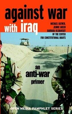 Against War with Iraq: An Anti-war Primer (Open Media Pamphlet Series) - New Boo