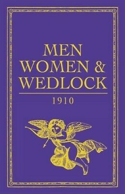 Men, Women and Wedlock (Gift Book) - New Book Celt