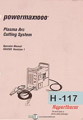Hypertherm Powermax 1000, Plasma Arc System Operations Manual 2007