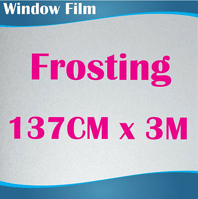 137CM x 3M Privacy Frosted Frost Frosting Window Film Sticker