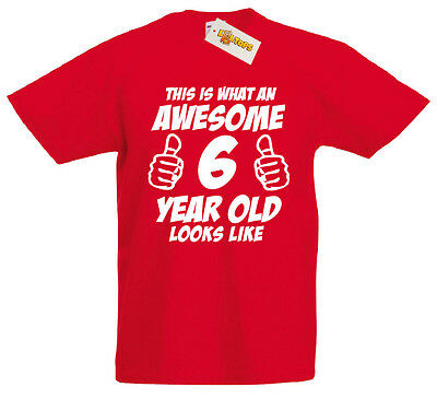 This Is Awesome 6 Year Old 6th Birthday Gifts Ideas T Shirt For
