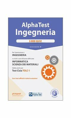 Alpha Test Ingegneria: 3600 QUIZ con Software di Simulazione