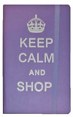 KEEP CALM AND SHOP! Purple A6 Elasticated Hardback Lined NOTEBOOK