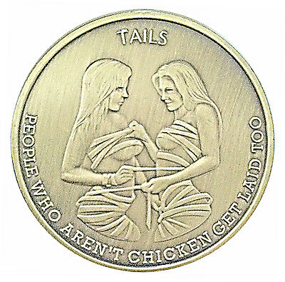 Man Humor Chicks Get Laid & Tails Good Luck Novelty Coin - Gift for Men!