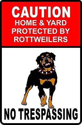 CAUTION HOME & YARD PROTECTED BY ROTTWEILER Aluminum Sign 8 X 12