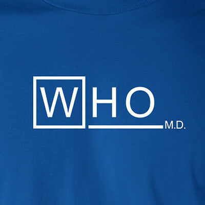 DOCTOR WHO MD parody dr TV show tardis house dalek time lord Gallifrey T-Shirt