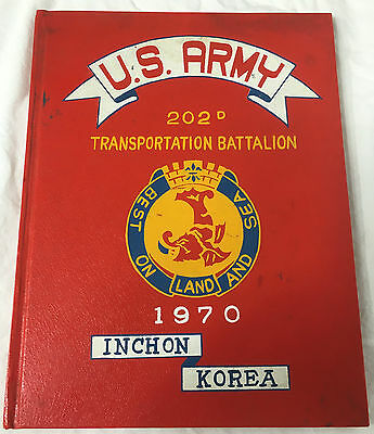 1970 US Army 202nd Transportation Battalion Inchon Korea Yearbook